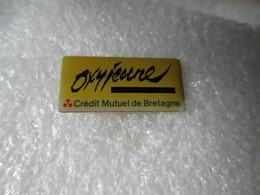 PIN'S   OXYJEUNE   CREDIT  MUTUEL  DE  BRETAGNE - Banken