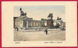 CPA AK Allemagne Deutschland BERLIN : Kaiser Wilhelm I. Denkmal - Ohne Zuordnung