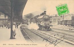 J78 - SUISSE - GENÈVE - Départ De L'Express Du Simplon - GE Geneva