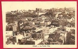 CPA Algérie ORAN : La Vieille Ville - Oran