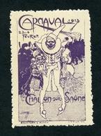 CINDERELLA : CHALON SUR SAONE - CARNAVAL 1913 - Erinnophilie