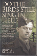Do The Birds Still Sing In Hell? // Horace Greasley - Oorlog 1914-18