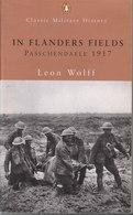 In Flanders Fields ~ The 1917 Campaign // Leon Wolff - Oorlog 1914-18