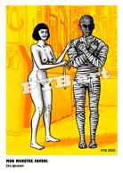 PYB: Mon Monstre Favori #3 [ Nu Nude Femme Cinéma Hollywood Monster Momie Mummy CPM ] - Dessins