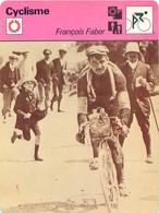 Cyclisme - François Faber - Ciclismo