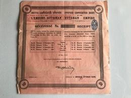 Dette Convertie Unifiée De L'EMPIRE OTTOMAN - 1922 - Obligation De 500frs - Actions & Titres
