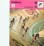 Cyclisme - Les Six Jours - Cycling