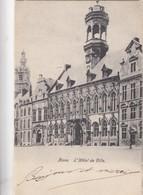 MONS / HOTEL DE VILLE  1900  PRECURSEUR - Mons