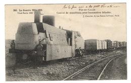 MILITARIA - Pas De Calais, Convoi De Munitions Avec Locomotive Blindée - War 1914-18