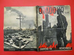 Ww2 Oradour Sur Glane 1944 Souviens-Toi Remember Massacre Division SS Das Reich Photos Gamet & Naulleau Hélio Bellecour - Revues & Journaux