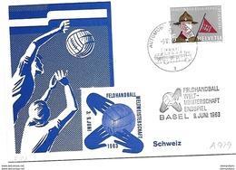 "166 - 74 - Carte Avec Rare Oblit Spéciale ""Feldhandball Weltmeisterschaft Endspiel Basel 1963"" - Storia Postale"