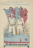 Luxembourg -  10.9.1944 -  LIBERATION OFLUXEMBOURG   Workman - 10.Septembre 1944 - Entiers Postaux