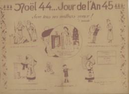 ° WW2 ° NOEL 44 - JOUR DE L'AN 45 ° édité Par La Caisse D'entraide Du Kreis Aussig ° - Documents Historiques