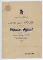 ° BEZIERS ° Journée JEAN MOULIN ° Déjeuner Officiel Présidé Par M. G. Bidault - Président Du Gouverneent Provisoire .... - Documents Historiques