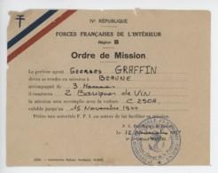 ° WW2 ° 12 Novembre 1944 ° 4è République - Forces Françaises De L'Intérieur - Région B Ordre De Mission ° - Documents Historiques