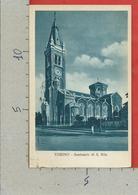 CARTOLINA VG ITALIA - TORINO - Santuario Di S. Rita - 9 X 14 - 1939 - Churches