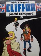 Passé Composé BEDU DE GROOT Le Lombard 1986 - Clifton