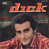 DICK RIVERS - EP - 45T - Disque Vinyle - Je Ne Suis Plus Rien Sans Toi - 818 - Discos De Vinilo