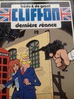 Dernière Séance BEDU DE GROOT Le Lombard 1988 - Clifton