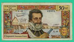 50 Nouveau Franc - France -  Henri IV -  N° H.48/45578 -- B.7-4-1960.B.  - TB+ - 1959-1966 ''Nouveaux Francs''