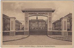 60  Noyon  Entree De L'hopital-hospice - Noyon