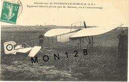 TOUSSUS LE NOBLE (78)  AVION-APPAREIL BLERIOT PILOTE PAR M.BALSAN VU A L'ATTERRISSAGE - Toussus Le Noble