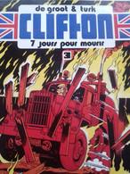 7 Jours Pour Mourir DE GROOT TURK Le Lombard 1979 - Clifton