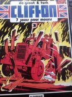 7 Jours Pour Mourir DE GROOT TURK Dargaud 1979 - Clifton