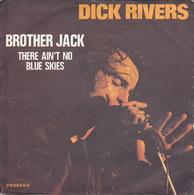 DICK RIVERS - SP - 45T - Disque Vinyle - Brother Jack - 3690 - Discos De Vinilo