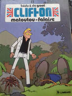 Matoutou-falaise BEDU DE GROOT Le Lombard 1990 - Clifton