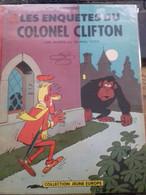 Les Enquêtes Du Colonel Clifton RAYMOND MACHEROT Le Lombard 1961 - Clifton