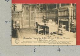 CARTOLINA NV BELGIO - BRUXELLES - Hotel De Ville - Cabinet De M. De L'Echevin De L'Assistance Publique - 9 X 14 - Monumenti, Edifici