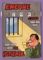 Cpsm Carte A Systeme Fantaisie - Encore X Jours De Patience Prison - Carte A Roiulette Calendrier De La Classe - - A Systèmes