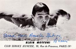 NAGEUR / SWIMMER : ALAIN MOSCONI - VRAIE PHOTO Avec AUTOGRAPHE ORIGINAL / REAL PHOTO (~ 9 X 14 CM) ~ 1965 - '968 (ae331) - Natation