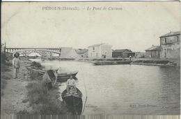 HERAULT :  Perols, Le Pont De Carnon - Sonstige Gemeinden