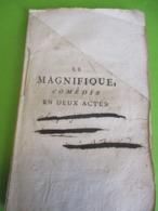 """Fascicule Théâtre/ """" Le MAGNIFIQUE""""/ Par MONSIEUR***/ Comédie En Deux Actes Avec Un Divertissement/1750  FAT11 - 1701-1800"""