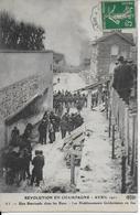Tb Cpa-AY-51- Révolution En Champagne-Avril 1911-Les Etablisements Geldermann En Feu-BARRICADES RUES - Ay En Champagne