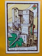 """12113 - Les Confréries Vineuses Montpellier - Tour De La Babotte Donjon Des """"chevaliers Du Cep"""" - Montpellier"""