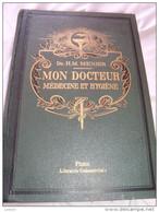 MON DOCTEUR:Traité De Médecine Et D'Hygiène,par Le DOCTEUR H.M MENIER:3ème Volume - Bücher, Zeitschriften, Comics