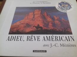 Adieu, Rêve Américain PIERRE CHRISTIN Dargaud 2002 - Christin