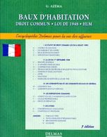 Baux D'habitation - Droit Commun, Loi De 1948, Hlm, 3ème Édition 1996 - Azéma Gérard - Right