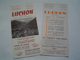 2 X DEPLIANT TOURISME Ancien 1957 : LUCHON / REINE DES PYRENEES / HAUTE GARONNE - Dépliants Touristiques
