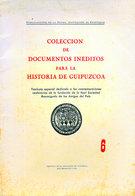 """"""" COLECCION DE DOCUMENTOS INEDITOS PARA LA HISTORIA DE GUIPUZCOA """" - Culture"""