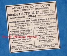 Publicité Ancienne - GILLY Prés CHARLEROI - Atelier De Construction Forge Fonderie & Chaudronnerie Nicolas LIBOTTE - 1900 – 1949