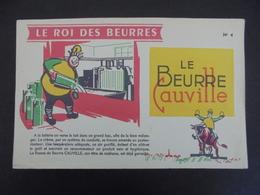 BUVARD - LE ROI DES BEURRES, LE BEURRE CAUVILLE N° 4 - Non Classés