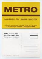 CP Pub - Metro - Kana Beach, Skate Frip, Dickies, Fox - Toulouse, France - Publicité