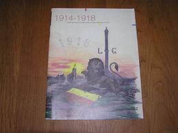 BULLETIN DES MUSEES DE LA VILLE DE LIEGE Hors Série N° 29 1914 1918 Guerre 14 18 Art Artisanat Armurier Franc Maçonnerie - Oorlog 1914-18