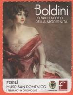 """Musei San Domenico Forlì - Mostra """"Boldini, Lo Spettacolo Della Modernità"""" - Biglietto D'Ingresso - Usato - Biglietti D'ingresso"""