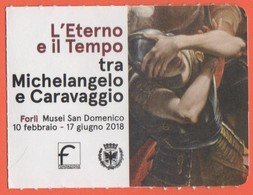 """Musei San Domenico Forlì - Mostra """"L'Eterno E Il Tempo Tra Michelangelo E Caravaggio"""" - Biglietto D'Ingresso Ridotto - U - Biglietti D'ingresso"""