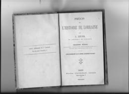54 NANCY LIVRE PRECIS DE L HISTOIRE DE LORRAINE PAR L LEUPOL ACADEMIE STANISLAS ANNEE MDCCCLXIV N03 - Lorraine - Vosges